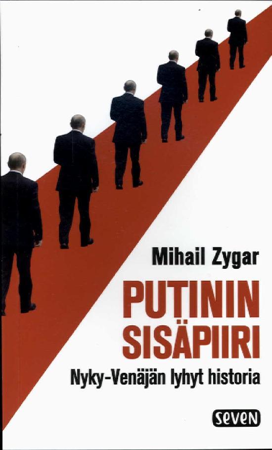 Zygar, Mihail: Putinin sisäpiiri