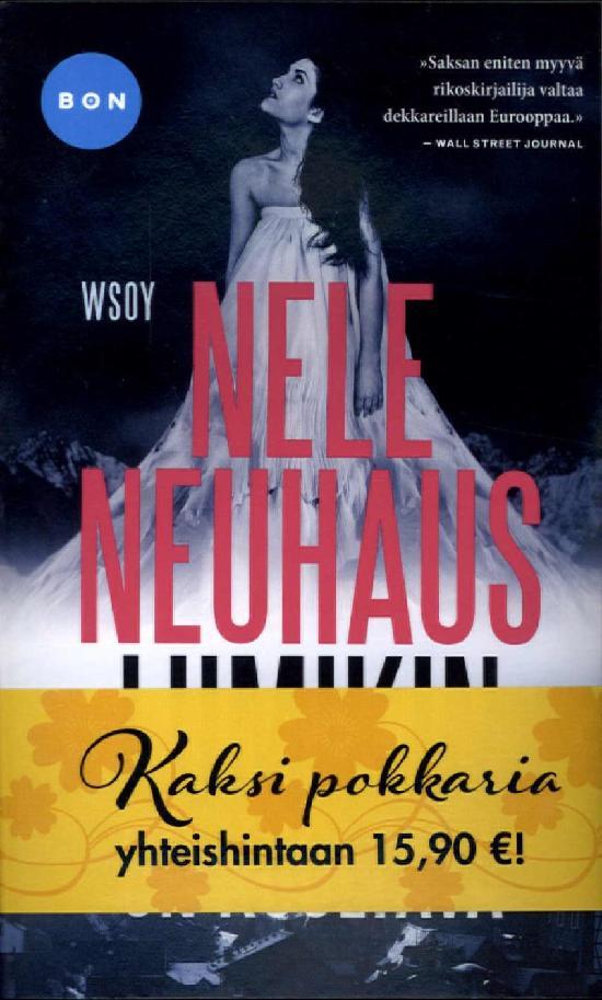 Neuhaus, Nele: Lumikin on kuoltava & Moriarty, Liane: Hyvä aviomies (tuplapaketti)