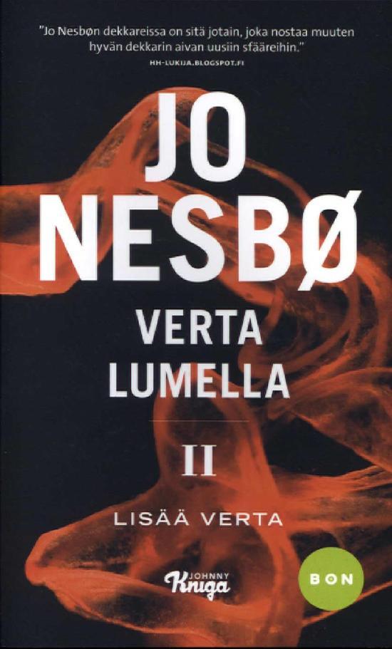 Nesbø, Jo: Verta lumella II