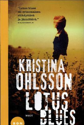 Ohlsson, Kristina: Lotus Blues