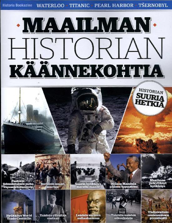 Historia Bookazine - Maailman historian käännekohtia