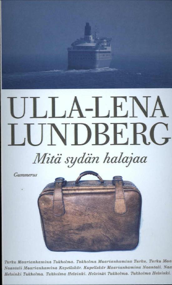 Lundberg, Ulla-Lena: Mitä sydän halajaa