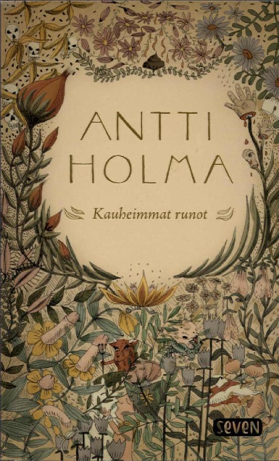Holma, Antti: Kauheimmat runot
