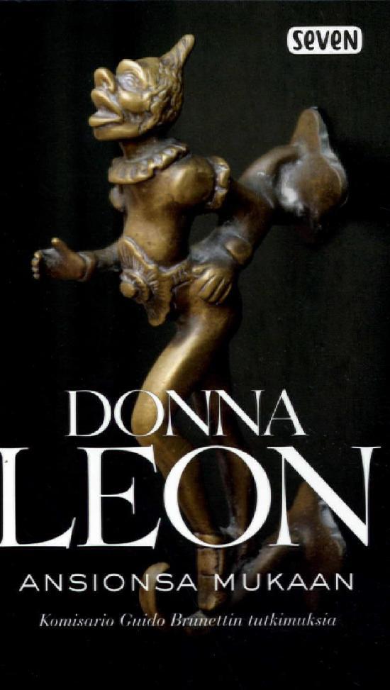 Leon, Donna: Ansionsa mukaan