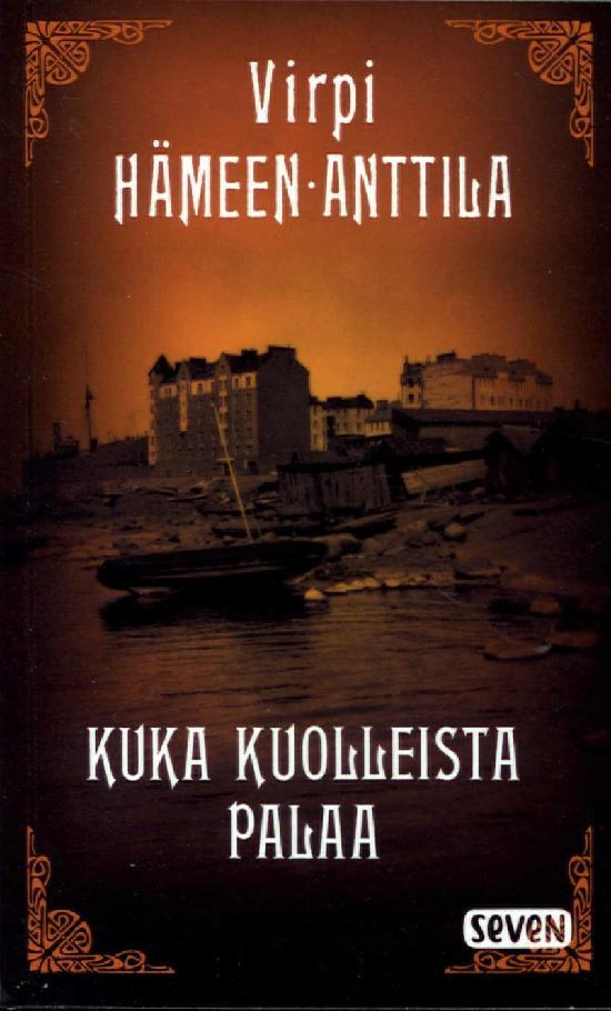 Hämeen-Anttila, Virpi: Kuka kuolleista palaa