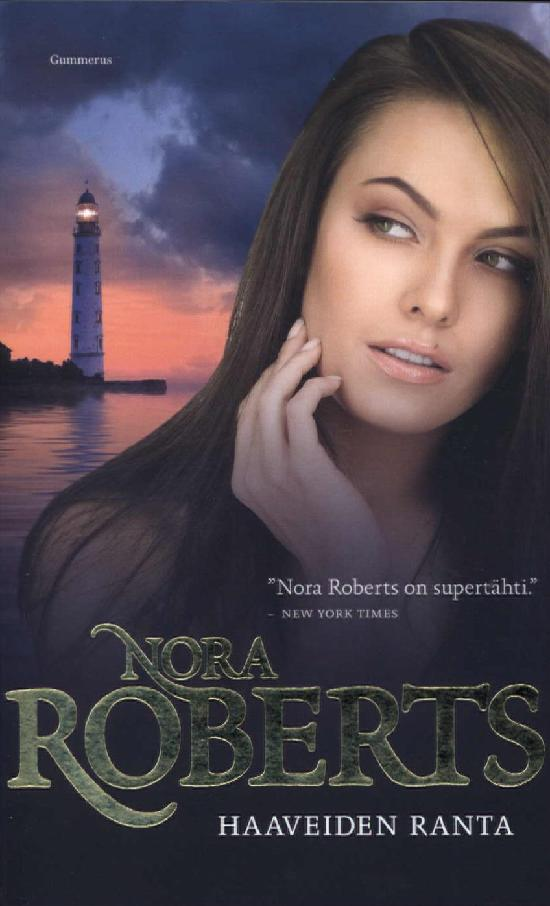 Roberts, Nora: Haaveiden ranta