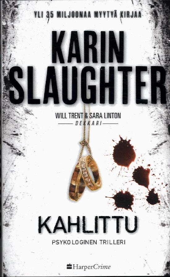Slaughter, Karin: Kahlittu