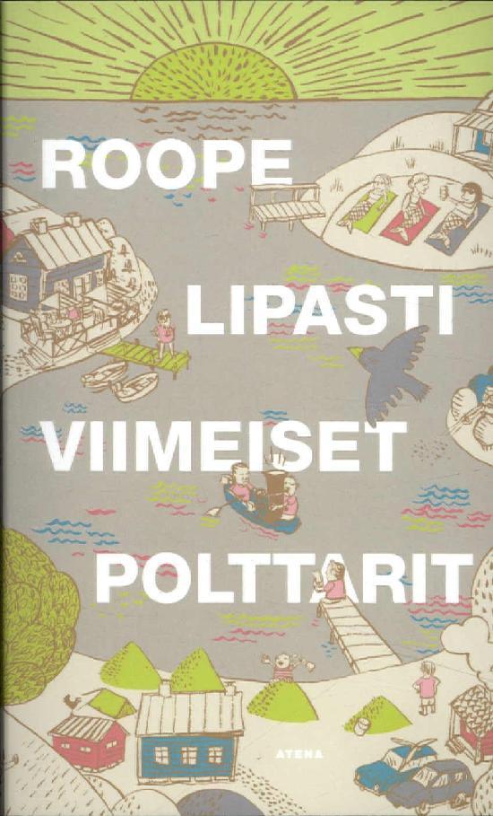 Lipasti, Roope: Viimeiset polttarit