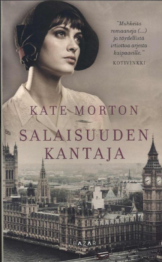 Morton, Kate: Salaisuuden kantaja