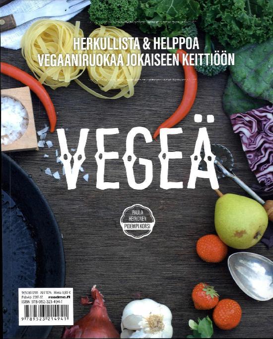 Vegeä - Herkullista ja Helppoa vegaaniruokaa jokaiseen keittiöön