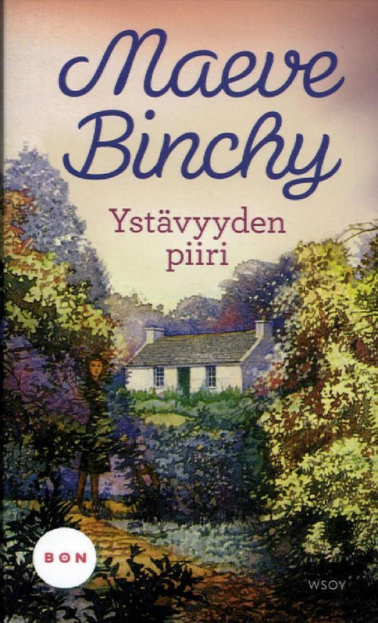 Binchy, Maeve: Ystävyyden piiri