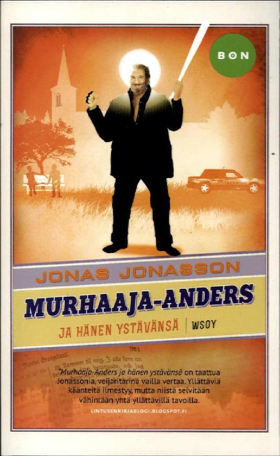 Jonasson, Jonas: Murhaaja-Anders ja hänen ystävänsä