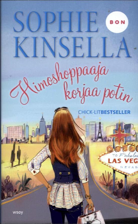 Kinsella, Sophie: Himoshoppaaja korjaa potin