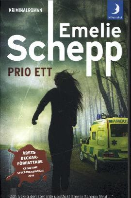 Schepp, Emelie: Prio ett