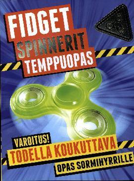 Fidget Spinnerit Temppuopas 2017