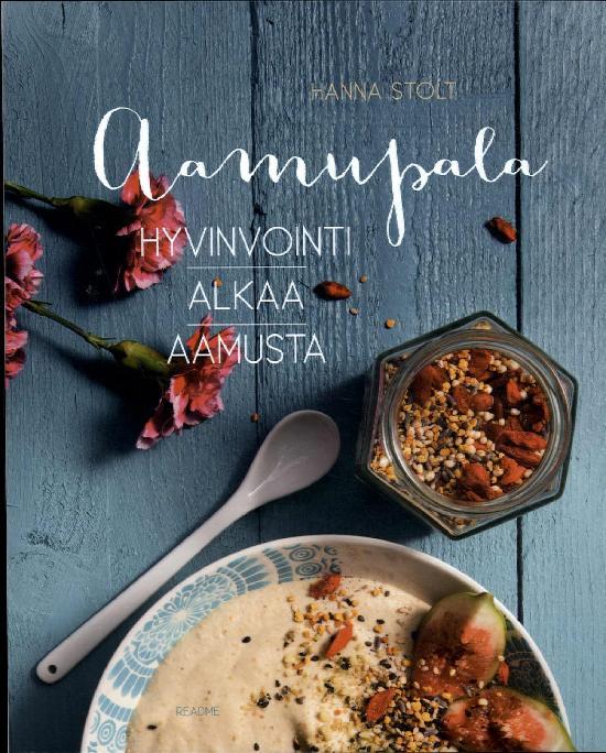 Aamupala - Hyvinvointi Alkaa Aamusta 1/2017
