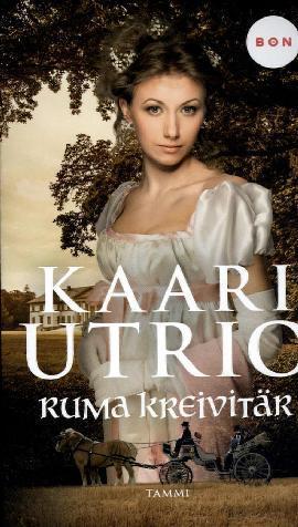 Utrio, Kaari: Ruma kreivitär