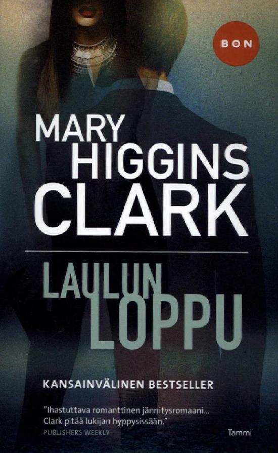 Clark, Mary Higgins: Laulun loppu