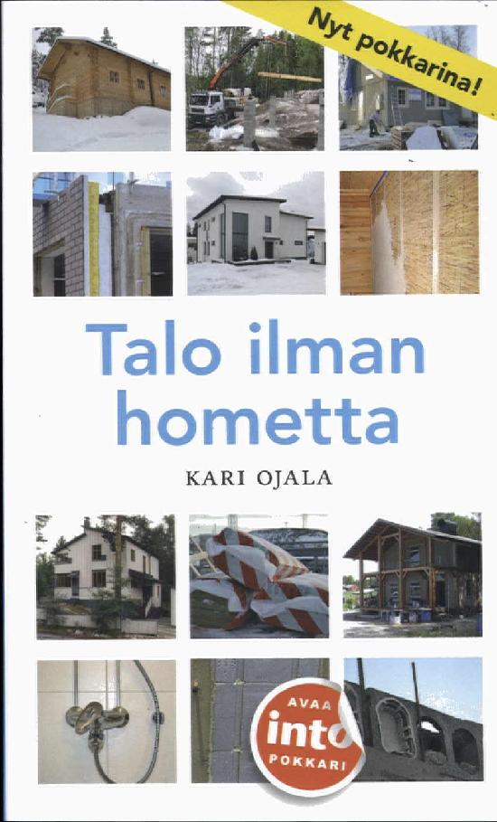 Ojala, Kari: Talo ilman hometta