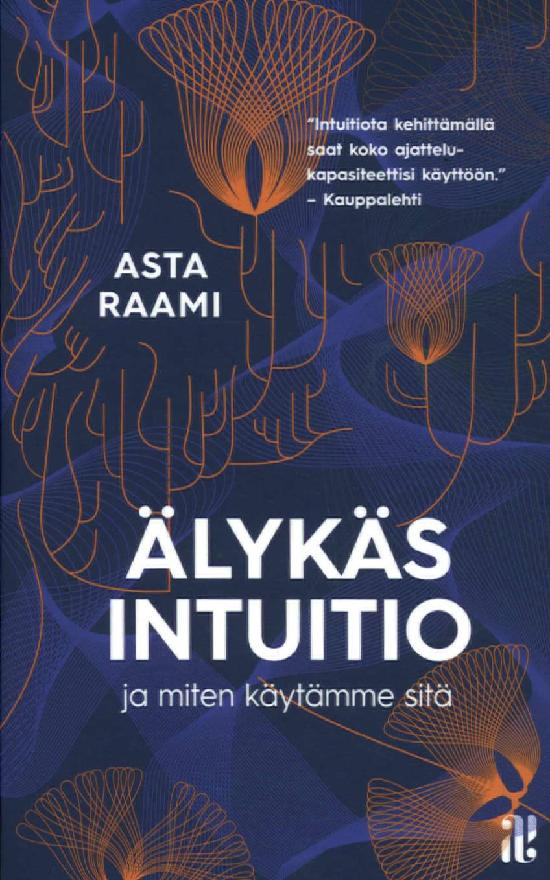 Raami, Asta: Älykäs intuitio