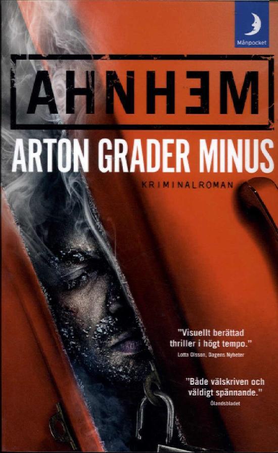 Ahnhem, Stefan: Arton grader minus
