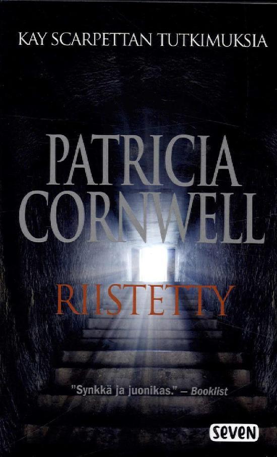 Cornwell, Patricia: Riistetty