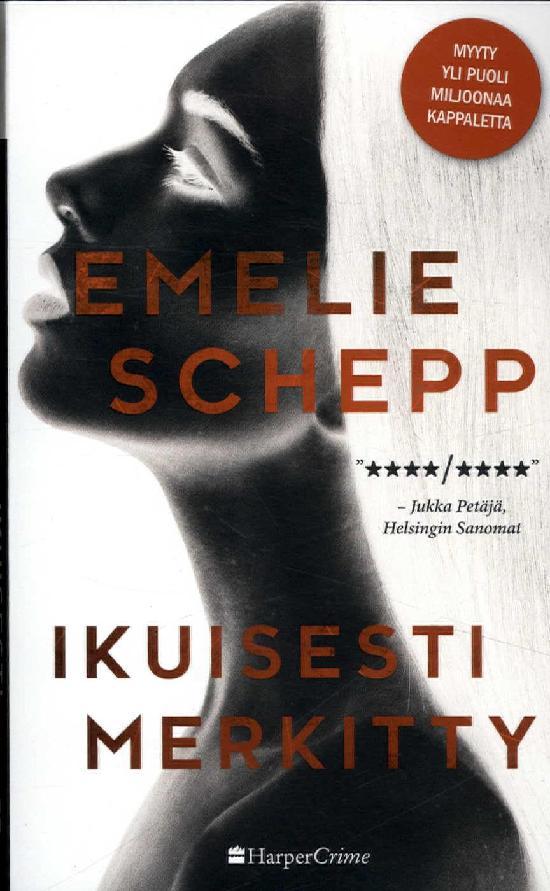 Schepp, Emelie: Ikuisesti merkitty