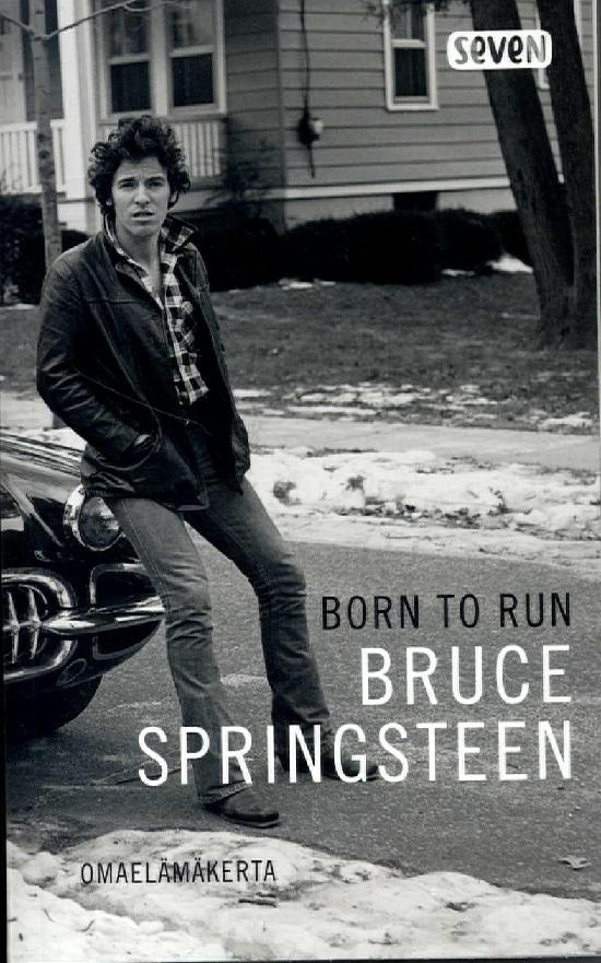 Springsteen, Bruce: Born to Run (Omaelämäkerta)
