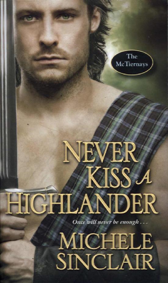 Sinclair, Michele: Never Kiss a Highlander (Penguin)