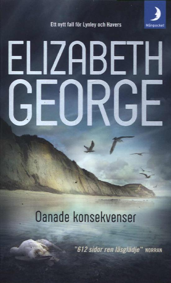 George, Elizabeth: Oanade konsekvenser