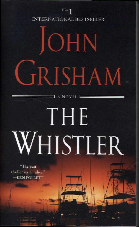 Grisham, John: The Whistler