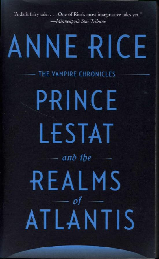Rice, Anne: Prince Lestat and the Realms of Atlantis