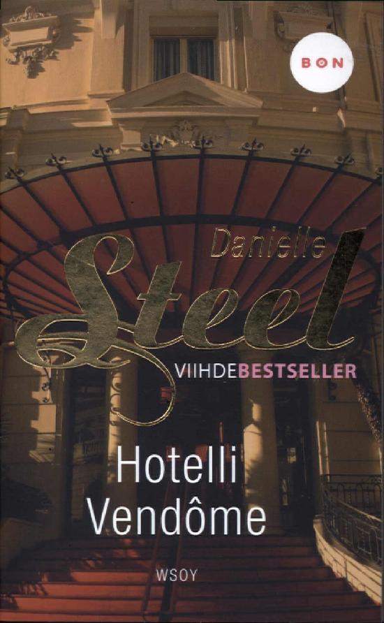 Steel, Danielle: Hotelli Vendome