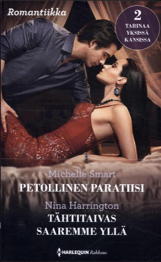 Harlequin Romantiikka Smart, Michelle: Petollinen.../ Harrington, Nina: Tähtitaivas...