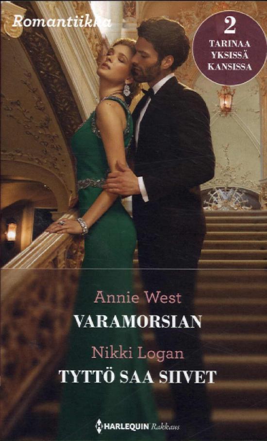 Harlequin Romantiikka West, Annie: Varamorsian / Logan, Nikki: Tyttö saa...