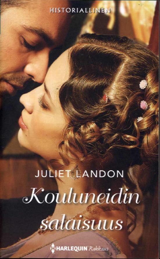 Harlequin Historiallinen Romaani Landon, Juliet: Kouluneidin salaisuus