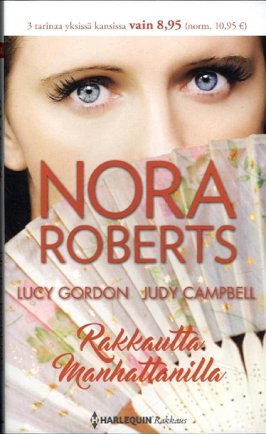 Harlequin Romantiikka Antologia Roberts, Nora: Rakkautta Manhattanilla