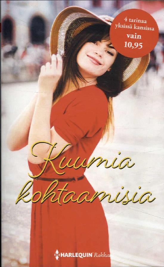 Harlequin Romantiikka Antologia Kuumia kohtaamisia
