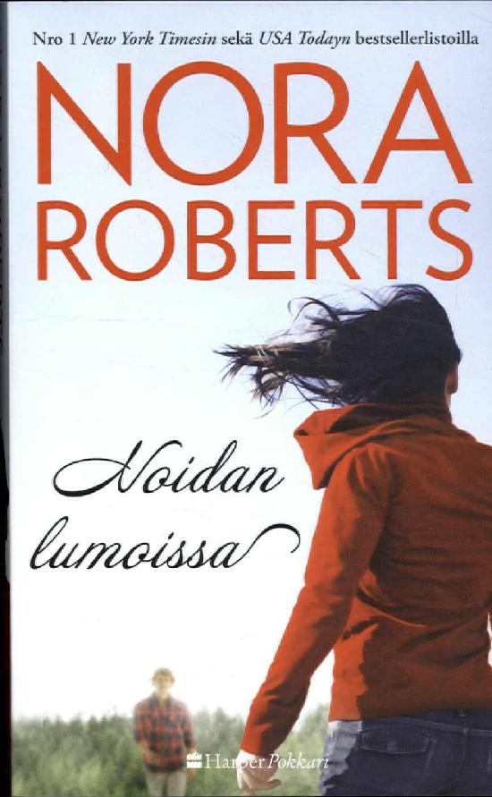 Harlequin Silk - Nora Roberts (suom.) Noidan lumoissa
