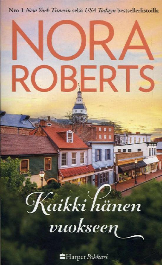 Harlequin Silk - Nora Roberts (suom.) Kaikki hänen vuokseen