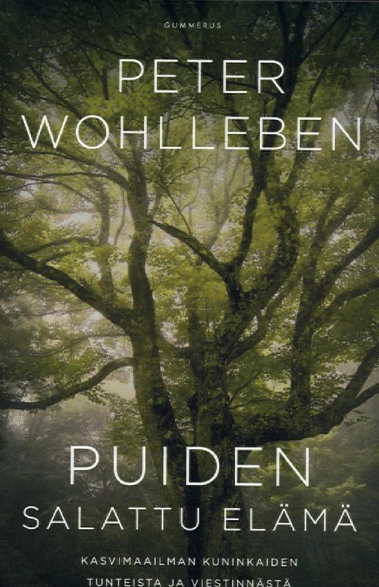 Wohlleben, Peter: Puiden salattu elämä