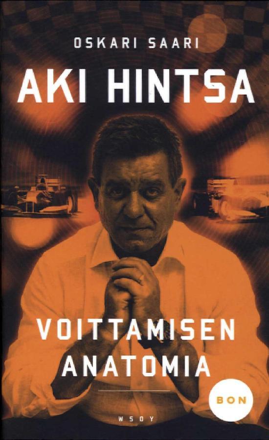 Saari, Oskari: Aki Hintsa - Voittamisen anatomia