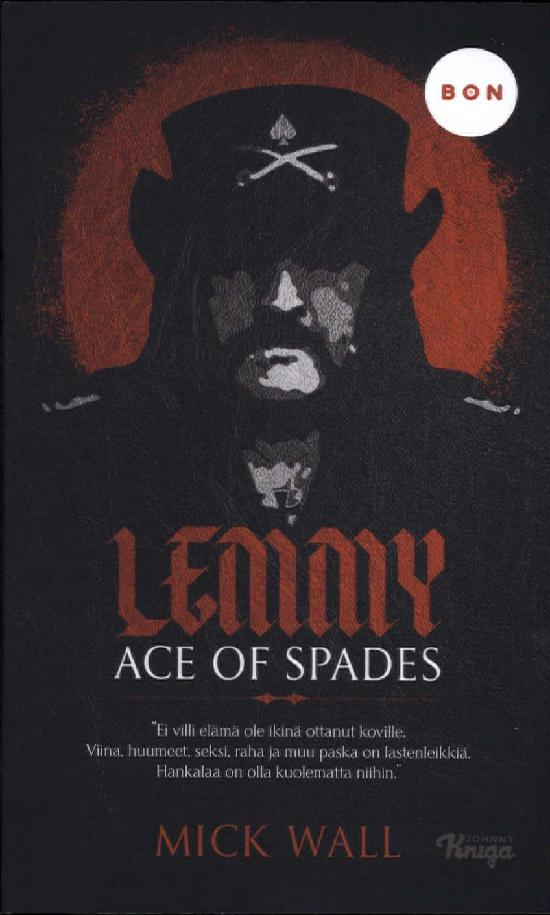 Wall, Mick: Lemmy - Ace of Spades
