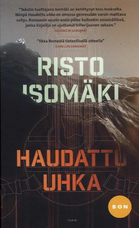 Isomäki, Risto: Haudattu uhka