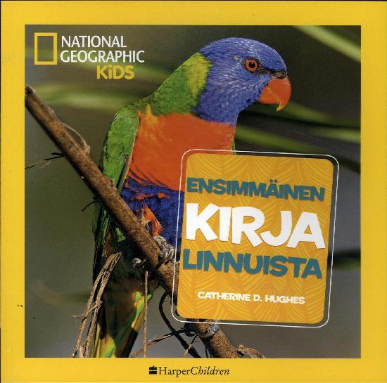 National Geographic - Ensimmäinen  Lintukirja
