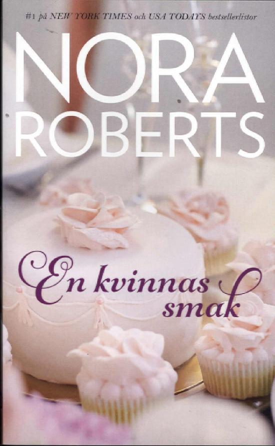 Harlequin Silk -Nora Roberts (Swe) En kvinnas smak