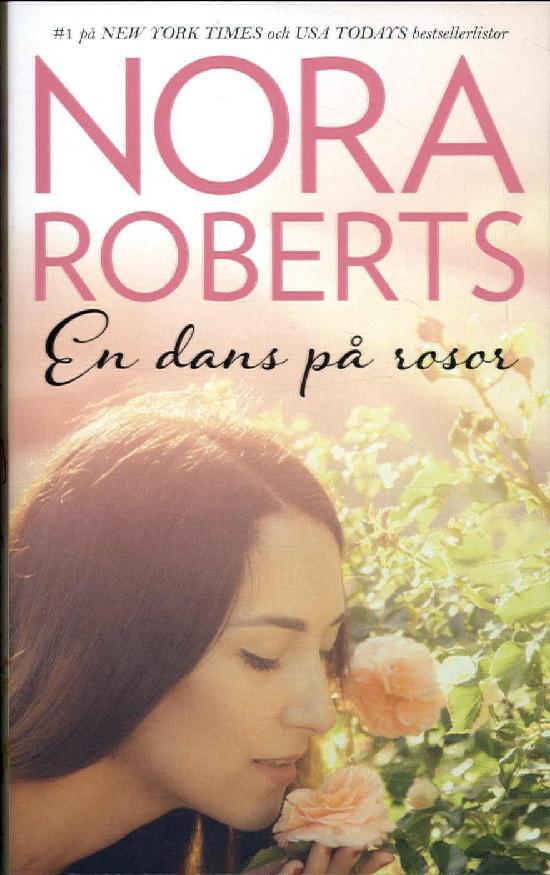 Harlequin Silk -Nora Roberts (Swe) En dans på rosor