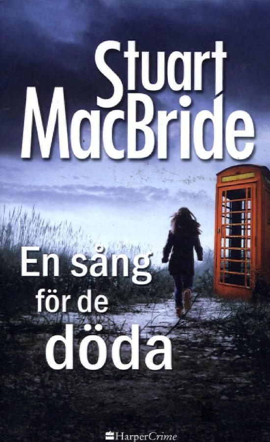 Harlequin Harper Crime (Swe) Mac Bride, S: En sång för de döda