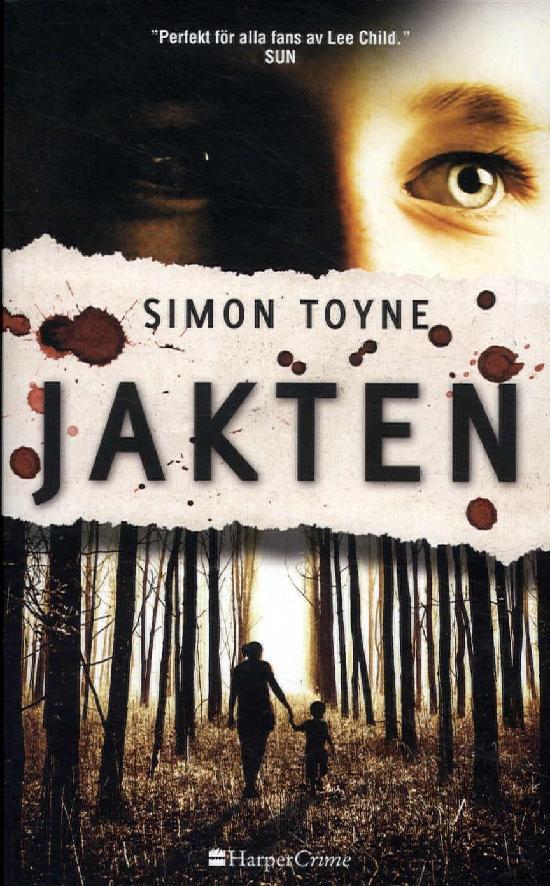 Harlequin Harper Crime (Swe) Toyne, Simon: Jakten