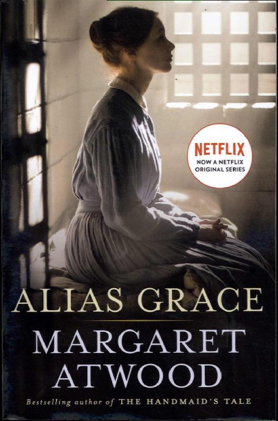 Atwood, Margaret: Alias Grace (Movie Tie-In)